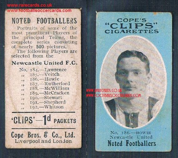 1909 Cope's Clips 3rd series Noted Footballers, 500 back, 186 Howie Newcastle NUFC